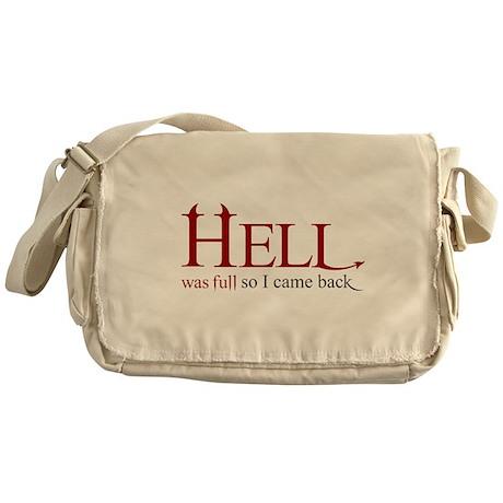Hell was full 2 Messenger Bag