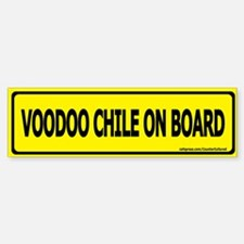 Voodoo Chile on Board Bumper Bumper Bumper Sticker