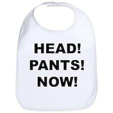 HEAD! PANTS! NOW! Bib
