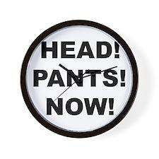 HEAD! PANTS! NOW! Wall Clock