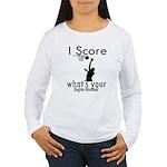 I Score Women's Long Sleeve T-Shirt