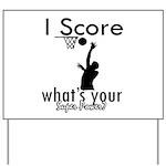 I Score Yard Sign