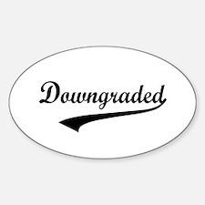 Downgraded Sticker (Oval)