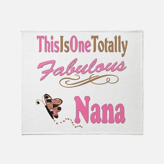 Totally Fabulous Nana Throw Blanket