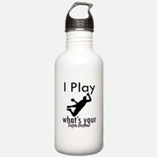 I Play Sports Water Bottle