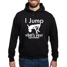 I Jump Hoodie