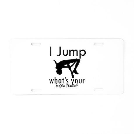 I Jump Aluminum License Plate