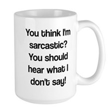 what i don't say Mug
