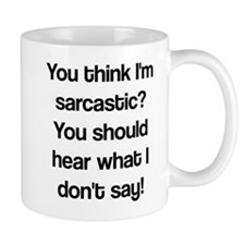 what i don't say Small Mugs