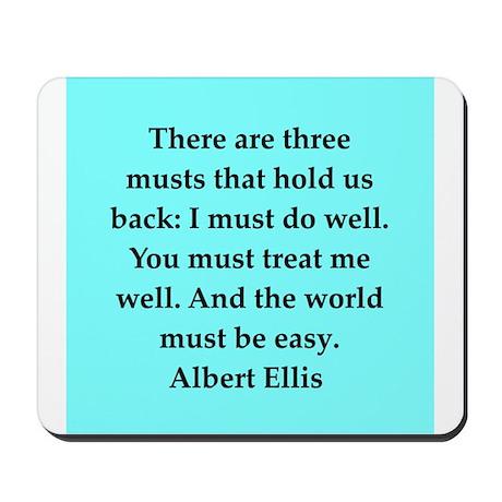 Albert Ellis quote Mousepad