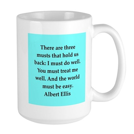 Albert Ellis quote Large Mug