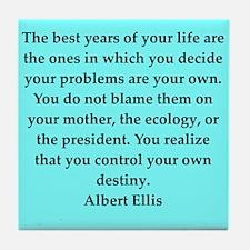Albert Ellis quote Tile Coaster