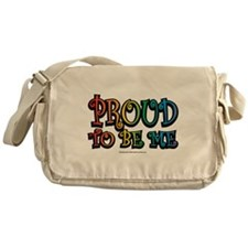 LGBTQ Proud To Be Me Messenger Bag