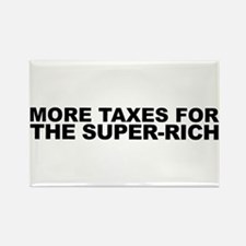 More Taxes for the Super-Rich Rectangle Magnet (10