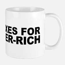More Taxes for the Super-Rich Mug