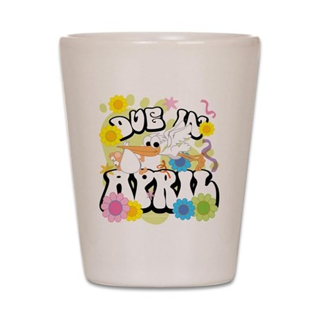 Due In April Shot Glass