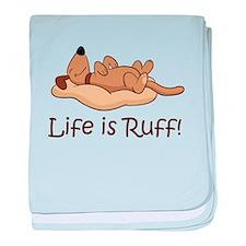 Life is Ruff! baby blanket