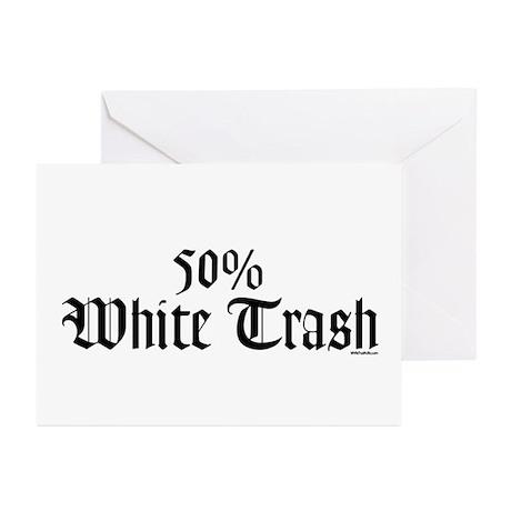 50% White Trash Greeting Cards (Pk of 10)