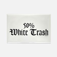 50% White Trash Rectangle Magnet