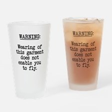 garment warning Drinking Glass