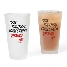 political correctness Drinking Glass
