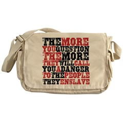 The More You Question Messenger Bag