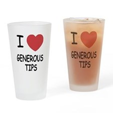 I heart generous tips Drinking Glass
