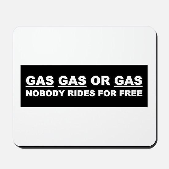 GAS GAS OR GAS Mousepad