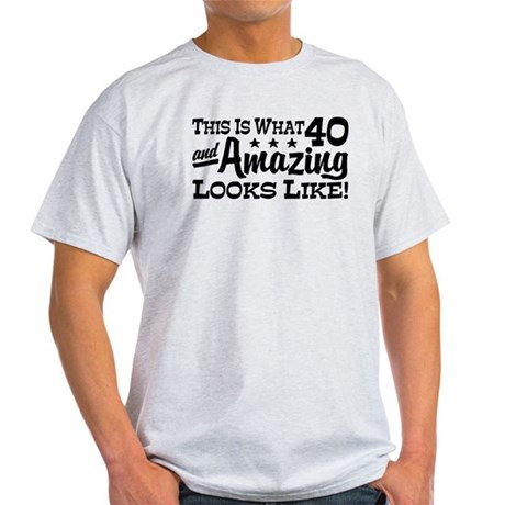 Funny 40th Birthday Light T-Shirt