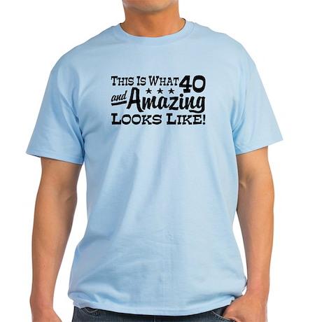 Funny 40th Birthday Light T-Shirt
