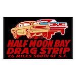 Half Moon Bay Drag Strip Sticker (Rectangle)