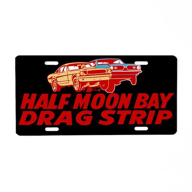 Half moon bay ca drag strip