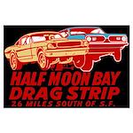 Half Moon Bay Drag Strip Large Poster