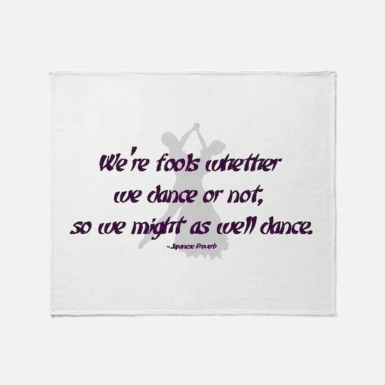 Ballroom Dance Fools Throw Blanket