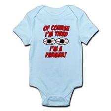 Of Course I'm Tired, I'm A Farmer Infant Bodysuit