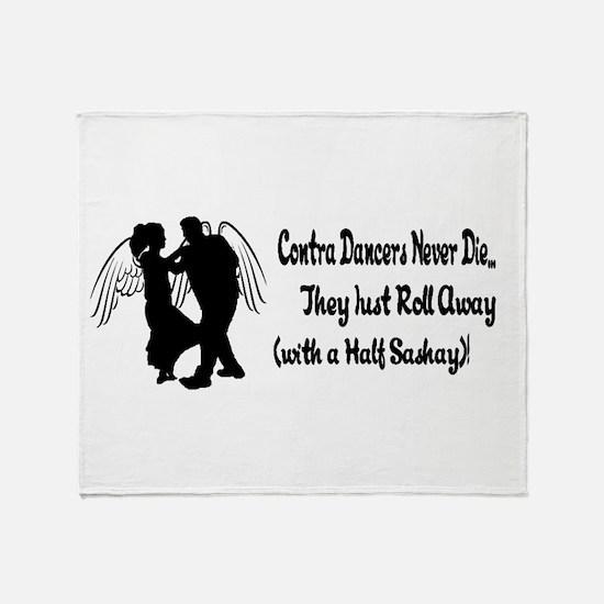 Contra Dancers Never Die Throw Blanket