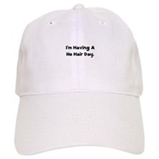 No Hair Day Baseball Cap