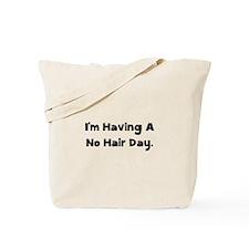 No Hair Day Tote Bag