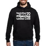 Funny 70th Birthday Hoodie (dark)