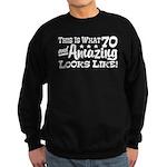 Funny 70th Birthday Sweatshirt (dark)