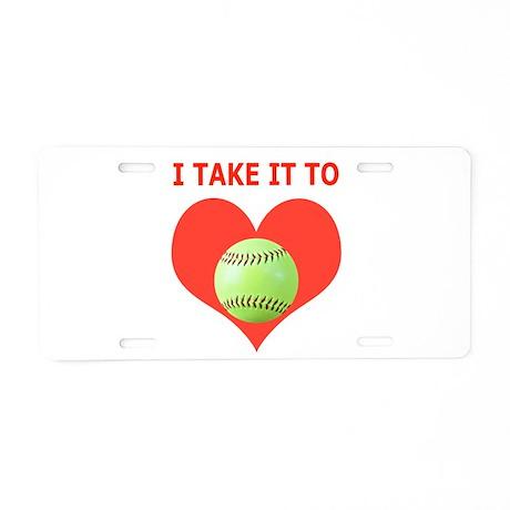 Softball, I Take It To Heart Aluminum License Plat