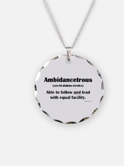 Ambidancetrous Necklace