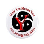 "Only Yes Means Yes in BDSM 3.5"" Button (100 p"