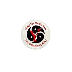 Only Yes Means Yes in BDSM Mini Button (100 pack)