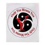 Only Yes Means Yes BDSM Throw Blanket