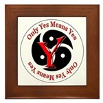 Only Yes Means Yes BDSM Framed Tile