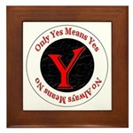 Only Yes Means Yes Framed Tile