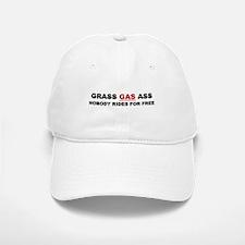 """GRASS """"GAS"""" ASS Baseball Baseball Cap"""