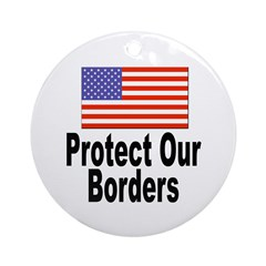 Protect Our Borders Ornament (Round)