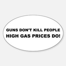 High Gas Prices Oval Decal